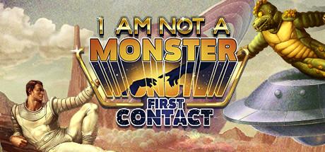 33I am not a Monster: First Contact